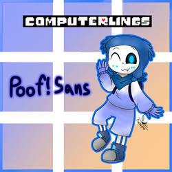 [Computerlings] Poof!Sans (Pair1) by Pinkapop