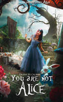 You're not Alice by shadesofartx