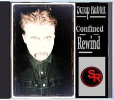 Confined Rewind (cover of album) by Scrap-Rabbit-X