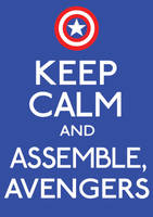 Keep Calm and Assemble by ERRRskate151