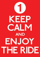 Keep Calm and Enjoy the Ride by ERRRskate151