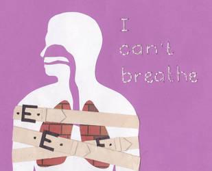 I Can't Breathe by RaspberryFanta