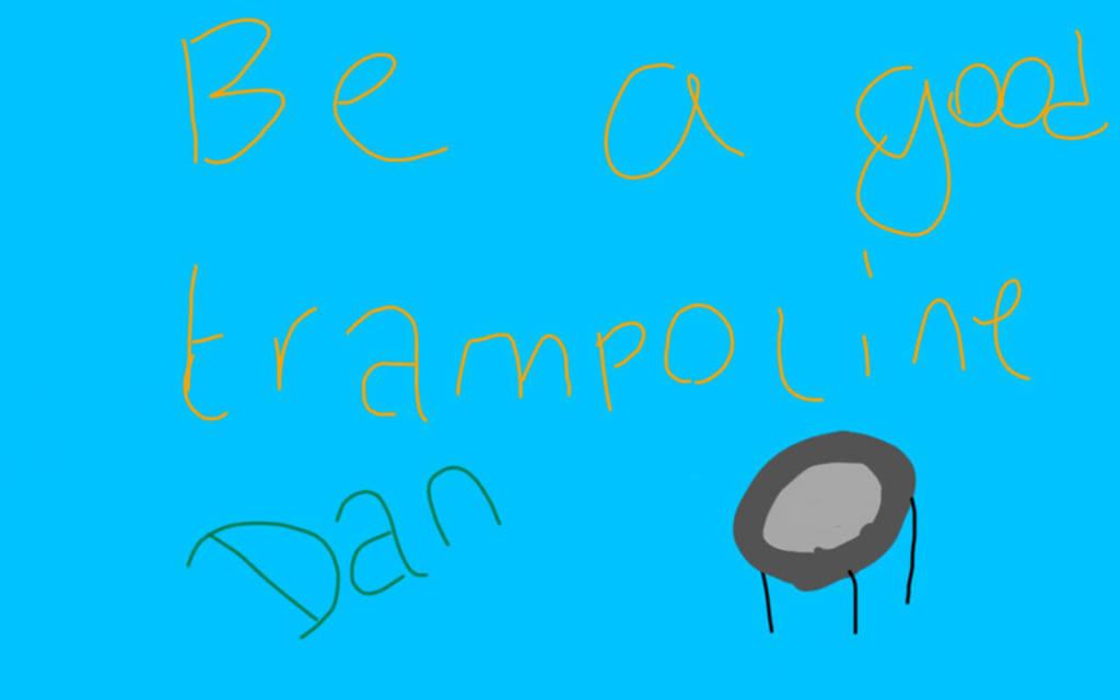 Be A Good Trampoline, Dan by dantania-dan