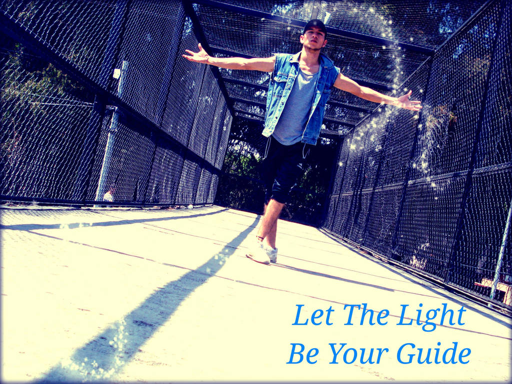 -Let The Light Be Your Guide- by ArturoJCB1996