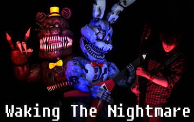 Waking The Nightmare - Original FNaF 4 HD Song by SamaelPyro