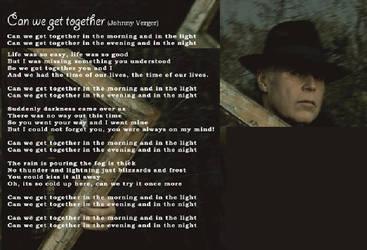 Can we get Together Lyrics by johnnyverger