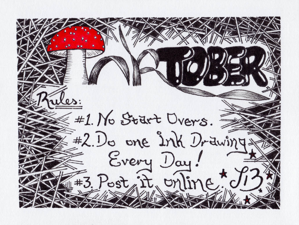 INKtober 00 = Front Cover [Rules] by straingedays