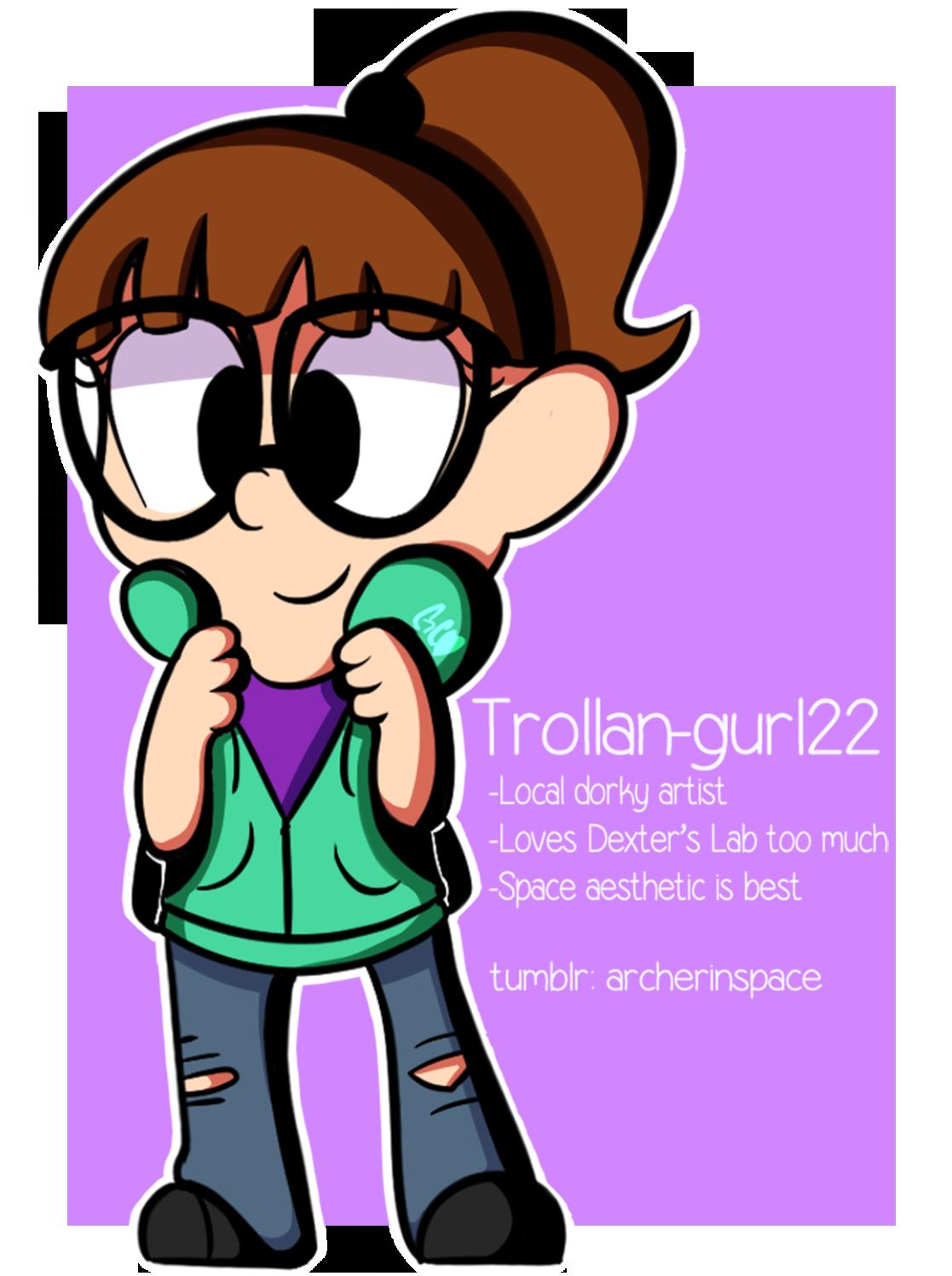 Trollan-gurl22's Profile Picture