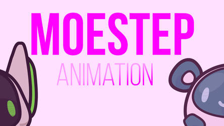 moestep // animation by Heliocathus