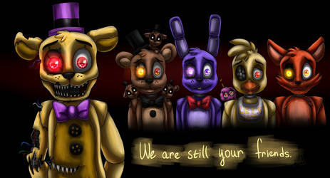 Still friends (Five Nights at Freddy's 4) by ArtyJoyful