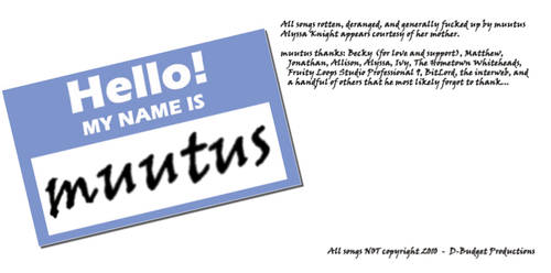 Hello, My Name Is... by muutus
