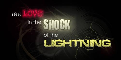 The Shock Of The Lightning by instilledbee