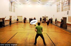 Dodgeball with Chris by mattdanna