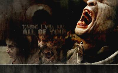 tonight I will kill all of you by unicornRulez