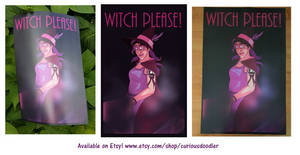 Witch Please! On Etsy by curiousdoodler