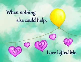 Love Lifted Me by KaleyObsidia