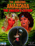 Amazonia Vol 2 Issue 2: The Amazon's Father Index by TrekkieGal