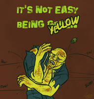 It's not easy being yellow by GalooGameLady