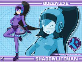 Queen.EXE by ShadowLifeman