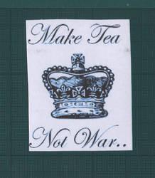 Make Tea Not War Sticker by Rise-GTR