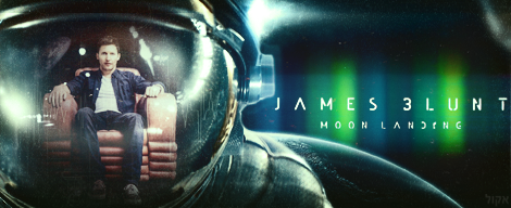 James Blunt - Moon Landing by Lucke49