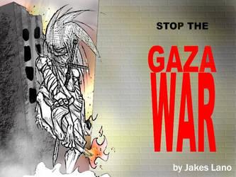 STOP THE GAZA WAR by Nabhulano