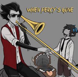 When Percy's Gone by ZombiDJ