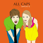 ALLCAPS 1 by imperfection146