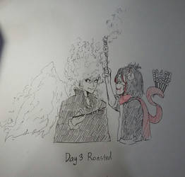 Day3 ROASTED by PoBsheep2947