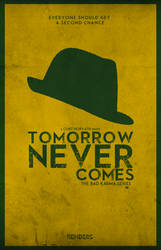 Minimalist Movie Poster - Tomorrow Never Comes by chorvath8