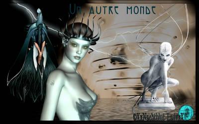 Un Autre Monde by XxNachtblut-LadyxX