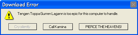 Gurren Lagann error message by yokonami