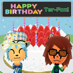 Happy Birthday to Ter-Fox (Terrix250)! by GoldRaibowMario2