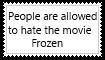 People allowed to hate Frozen by KittyJewelpet78