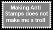 Anti Stamps Does not mean troll by KittyJewelpet78
