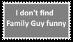 Family Guy is not funny by KittyJewelpet78