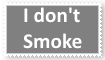 I Don't Smoke by KittyJewelpet78