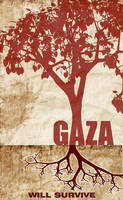 GAZA WILL SURVIVE:Psycho287 by No-More-Ignorance