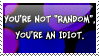 You're Not Random stamp by invader-zim-14