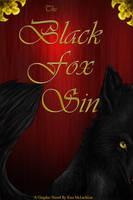 The Black Fox Sin- cover page by Sun-wing