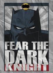 Fear The Dark Knight by CHUCKAMOKK