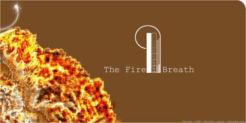 The Fire i breath by Spiranic