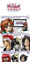 Amaya3004 Bleach Meme by AmayaMarieSuta