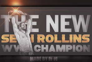 Seth Rollins New WWE Champion Wallpaper by HTN4ever