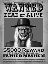 WantedDeadOrAliveFatherMayhemblackandwhite2cropped by Pseudodeus