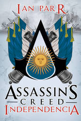 Assassins Creed Independencia by Halowan