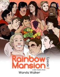 Rainbow Mansion, Episode 2 Title by wandaluvstacos
