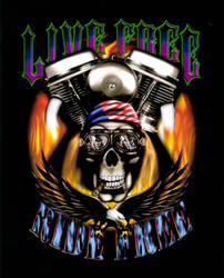 Live Free Ride free by Darkmir
