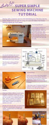 Super Simple Sewing Machine Tutorial by DragonLadyCels