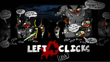 Left 4 Clicks by NCH85